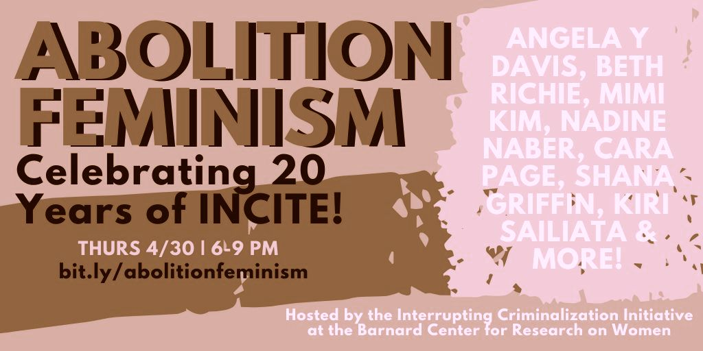 APR 30: Abolition Feminism: Celebrating 20 years of INCITE!